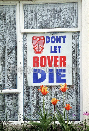 Poster supporting Rover in the window of a house, Longbridge Birmingham. - John Harris - 2000-05-02