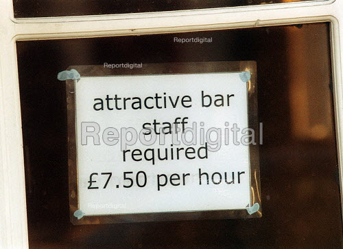 Sign in the window of a Pub advertising Attractive Bar staff required 7.50 per hour. - John Harris - 2002-07-02