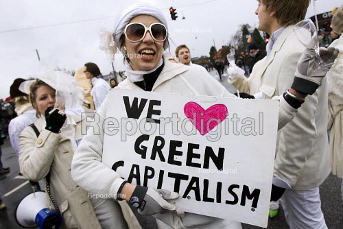 We Love Green Capitalism. Reclaim Power! Push for Climate Justice! Protests against COP15 United Nations Climate Change Conference, Copenhagen 2009, Denmark. - Jess Hurd - 2009-12-16