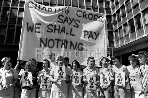 We shall pay nothing Student nurses protesting against the poll tax, Charing Cross Hospital London - John Sturrock - 1989-07-01