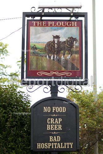 An unusual pub sign. The Plough, No food Crap beer, Bad hospitality - Paul Box - 2009-08-03