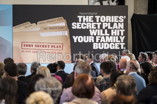 Tory Secret Plan poster. Labour Party election press conference, RIBA, London. - Philip Wolmuth - 2015-04-29