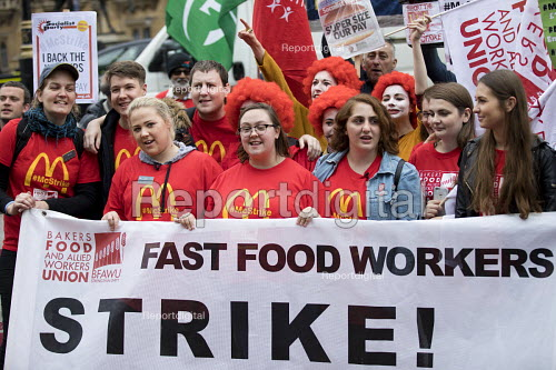 McDonalds workers strike rally, Westminster, London. Fast Food Rights Campaign want 10 pounds an hour, end to zero hour contracts and union rights - Jess Hurd - 2017-09-04
