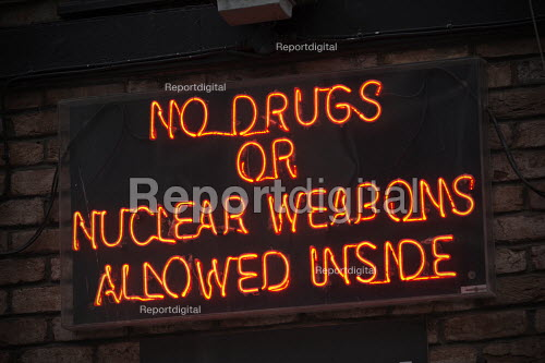 No Drugs or Nuclear Weapons Allowed Inside neon sign outside a bar, Brighton - John Harris - 2017-09-25