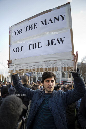 Protest against anti semitism in the Labour Party by the Jewish Leadership Council and The Board of Deputies of British Jews, Parliament Square, London. For the Many Not the Jew - Jess Hurd - 2018-03-26