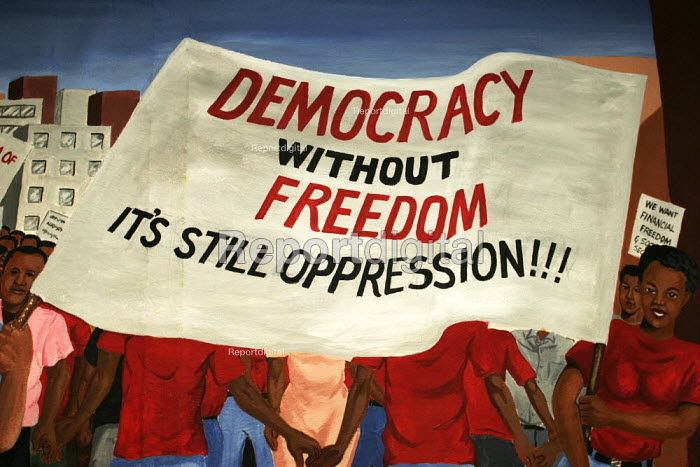 Artwork: Democracy without freedom is oppression! in the offices of COSATU in Johannesburg, South Africa. - Gerry McCann - 2005-04-21
