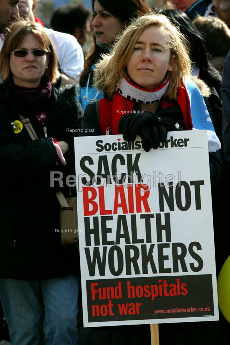 NHS Together protest in a national day of action in defence of the health service. Placard says sack blair not the health workers, Oxford - John Harris - 2007-03-03