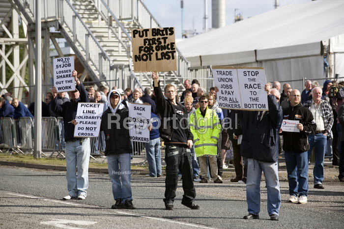Put Brits first for once and trades union pay for all workers. Picket at the refinery. Total sacked 900 striking contract workers at Lindsey oil refinery in Lincolnshire - John Harris - 2009-06-19