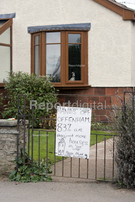 A protest sign objecting to new homes being built in the rural village of Offenham, Worcestershire - John Harris - 2013-11-25