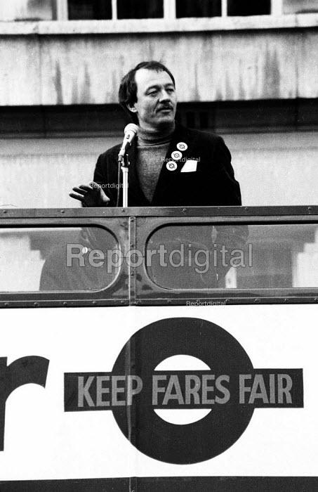 Ken Livingstone Labour Leader of GLC Keep Fairs Fare campaign. ... - John Harris - 1981-05-03