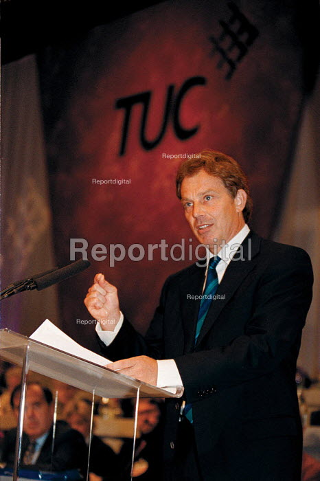 Tony Blair MP Labour PM speaking at TUC Conference 1999 - John Harris - 1999-09-14