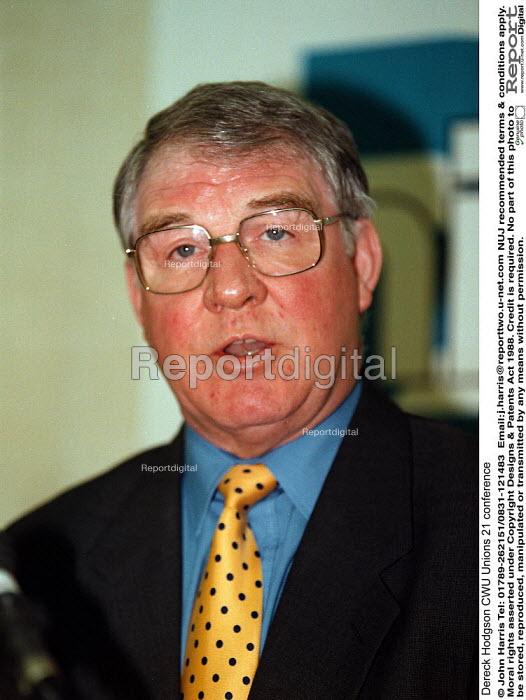 Dereck Hodgson CWU Unions 21 conference - John Harris - 1999-02-27
