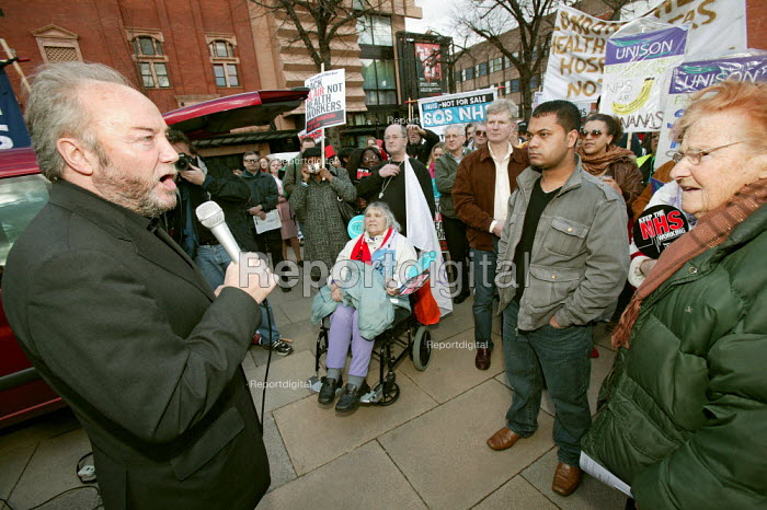 George Galloway Respect MP addresses NHS Together day of action East London march and rally. - Jess Hurd - 2007-03-03