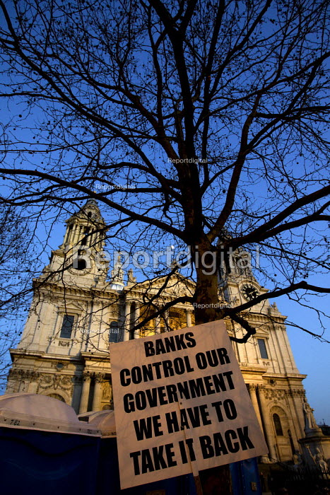 Banks Control Our Government, We Have To Take It Back. Occupy LSX outside St Paul's Catherdral, City of London. - Jess Hurd - 2012-02-03