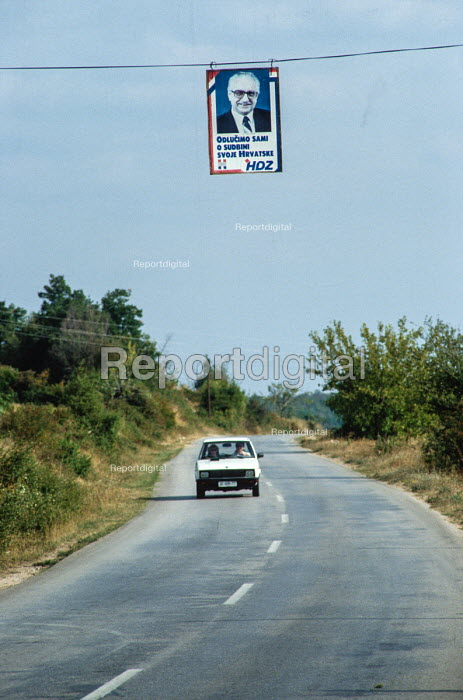 Election poster of the HDZ - Croatian Democratic Union of Bosnia and Herzegovina - on a country road in Herzegovina, Western Bosnia 1990 - Martin Mayer - 1990-09-12