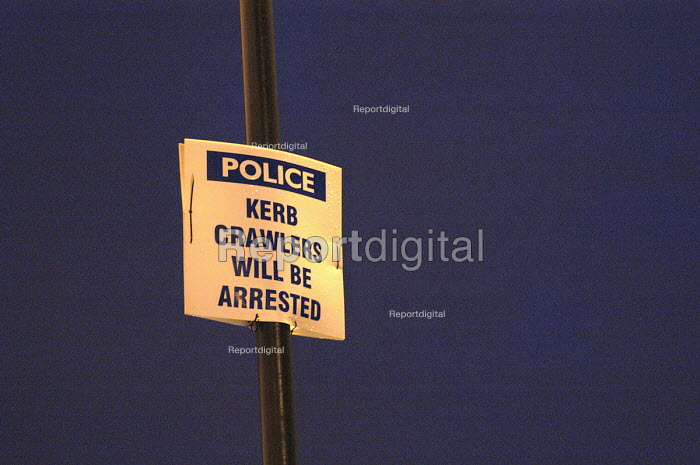 A Police sign warning Kerb crawlers that they will be arrested, St Werburghs Bristol. - Paul Box - 2003-10-18