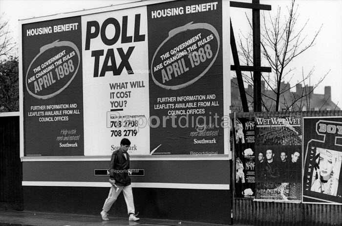 Advertising hoarding for the Poll Tax and changes to Housing Benefit, Southwark, London. - Philip Wolmuth - 1988-03-14