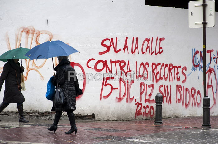 Sal A La Calle Contra Los Recortes. Take To The Street Against the Cuts. Graffiti in Granada, Anadalucia. The province has the highest unemployment rate in Spain. - Philip Wolmuth - 2013-01-24