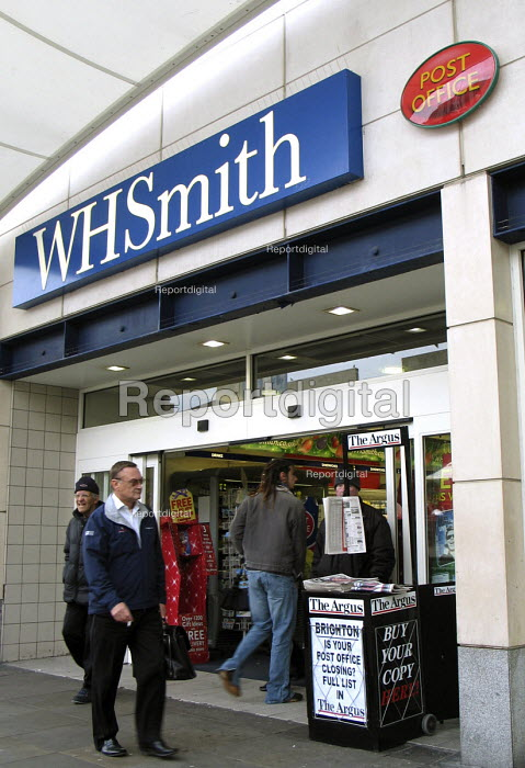 A local newspaper announces the closure of smaller post offices in Sussex, while W H Smiths have themselves taken over many larger branches including the central post office in Brighton. - Howard Davies - 2007-11-13