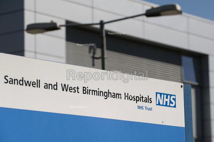 Sandwell and West Birmingham NHS Trust sign, Birmingham City Hospital - Timm Sonnenschein - 2014-07-10