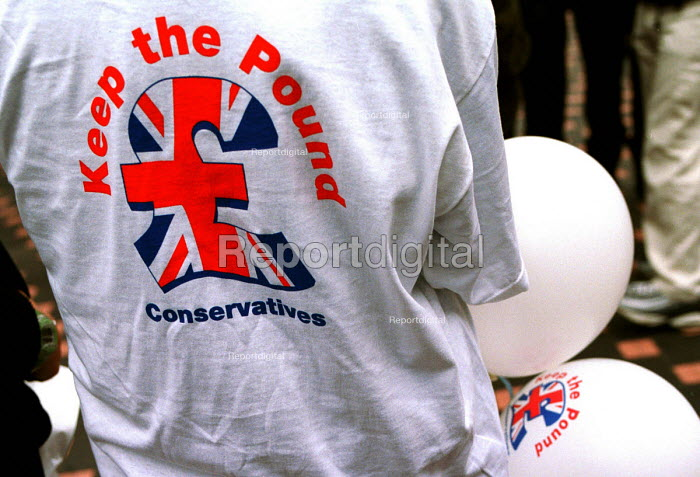 "T shirt at Conservative Party ""Save the Pound"" rally in Leeds. 16/3/2000.... - Mark Pinder - 2000-03-16"