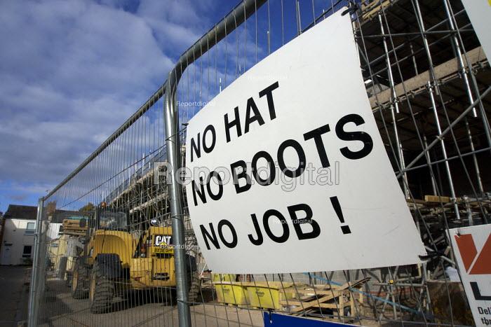 Health and safety notice at a building site entrance: No Hat, No Boots, No Job! Leamington Spa, Warwickshire - John Harris - 2016-10-23