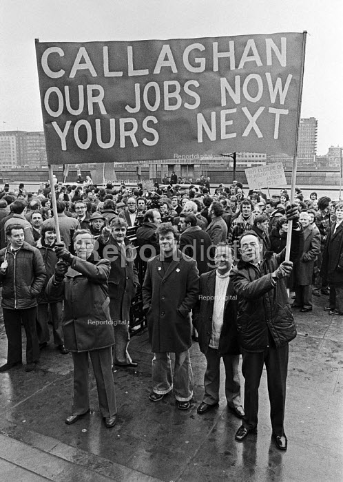 Workers from Falmouth dockyard protest at the loss of their jobs London 1979 The loss making ship repair yard at Falmouth is to close. Callaghan Our Jobs Now Yours Next - NLA - 1979-02-22