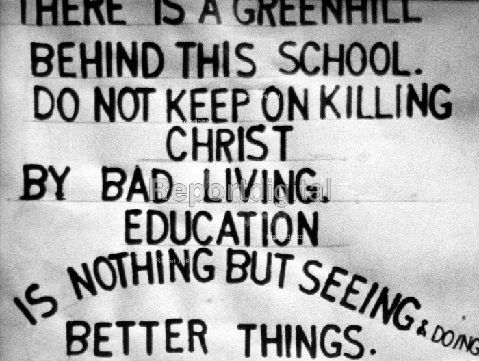 Sign in Primary school classroom London 1949. Education is nothing but seeing and doing better things - Elisabeth Chat - 1949-03-24