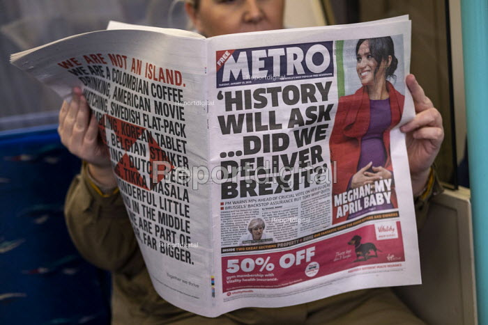 Metro newspaper headline: Will History Ask.. Did We Deliver Brexit? reading on the tube as MPs prepare to vote on Brexit deal, Westminster, London - Jess Hurd - 2019-01-15