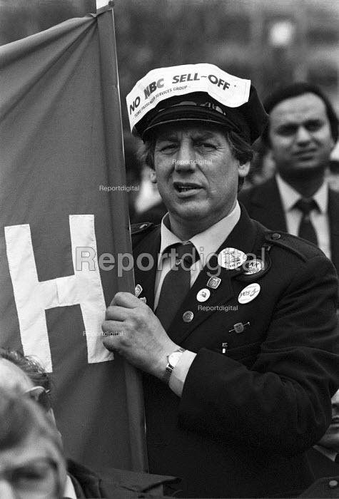 Busmen protest against cuts, rationalisation and plans for privatisation of public transport, London 1985 - NLA - 1985-04-02