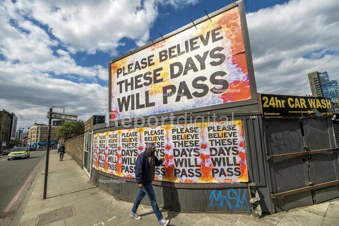 Coronavirus Pandemic. Please Believe These Days Will Pass poster, Shoreditch, East London - Jess Hurd - 2020-05-12