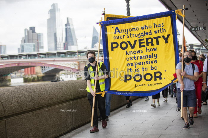 Day 24 of the Tate strike to Protect Art and Culture Jobs, We Won't Pay for the Crisis protest from Tate Modern to Parliament Square, London. Anyone who has struggled with poverty knows how extremely expensive it is to be poor quote James Baldwin - Jess Hurd - 2020-09-12