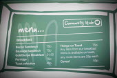 A menu at the community shop cafe. The Community Shop, Goldthorpe, South Yorkshire. - Connor Matheson - ,2010s,2014,cafe,cafes,catering,communities,community,EBF,Economic,Economy,food,FOODS,Goldthorpe,Low Income,outlet,outlets,people,Pit Village,restaurant,restaurants,shop,shops,Social Issues,social sup