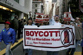 San Francisco hotel workers, members of UNITE HERE Local 2, march and rally against the Meridian and Hyatt hotels, protesting the refusal of the hotels to agree to a card check process to recognize th... - David Bacon - American,2,2000s,2009,activist,activists,AFL CIO,AFL-CIO,against,America,American,americans,banner,banners,campaign,campaigner,campaigners,campaigning,CAMPAIGNS,DEMONSTRATING,demonstration,DEMONSTRATI