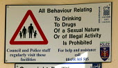 Oxford city council sign warning: All behaviour relating to drinking, drugs, or illegal activity is prohibited. Cowely Road, Oxford - John Harris - 2000s,2007,against,alcohol,Anti,anti social behaviour,behavior,behaviour,cities,city,CLJ crime,communicating,communication,cottaging,council,Council Services,Council Services,drink,drinking,DRUG,drugs