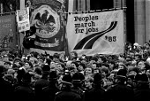 Steelworkers and Peoples March for Jobs protest at closure of steel industry, Cutlers Feast Sheffield 1983, a dinner joined by the steel owners. Jobs are lost as the steelworks are demolished - John Harris - 01-04-1983