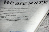A full-page advert in The Sun newspaper bearing the signature of Rupert Murdoch and declaring: We are sorry. Hackgate. The advert, signed by the News Corp chairman and chief executive, apology for the... - John Harris - 2010,2010s,advert,ADVERTISED,advertisement,advertisements,advertising,ADVERTISMENT,adverts,apologetic,apologising,apologizing,apology,corruption,journalism,journalist,journalists,media,news,News Inter