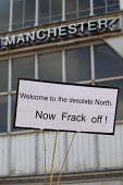 Welcome to the desolate North, Anti Fracking banner. Save Our NHS demonstration. Conservative Party Conference 2013. Manchester. - Jess Hurd - 2010s,2013,activist,activists,against,CAMPAIGN,campaigner,campaigners,CAMPAIGNING,CAMPAIGNS,Conference,conferences,DEMONSTRATING,Demonstration,DEMONSTRATIONS,Fracking,national health service,NHS,Party