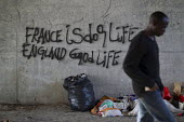 France is dog life England good life graffiti Calais migrant camp The Jungle France - Jess Hurd - 02-08-2015