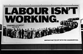 Conservative Party 1979 General Election poster: Labour Isn't Working by Saatchi and Saatchi - John Sturrock - 1970s,1979,advert,ADVERTISED,advertisement,advertisements,advertising,ADVERTISMENT,adverts,Andrew Rutherford,benefit,benefits,billboard,billboards,campaign,CAMPAIGNING,CAMPAIGNS,cities,city,conservati