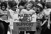 Maerdy wives support the miners, women at the Yorkshire miners gala, Wakefield - John Sturrock - laughter,laughing,laugh,Miner's Strike,the,Miners Strike,Miners Strike,Miner's Strike,NUM,num,protest,demonstration,strike,strikes,Trade Union,Trades Union,WAPC,miners wives,wife,wives,woman,women,wom
