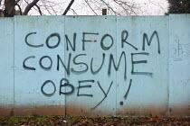Conform, consume and obey graffiti - Justin Tallis - 04-12-2006