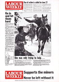 The front page of Labour Weekly June 22, 1984 and their coverage of the Battle of Orgreave during the miners strike. The Labour Party had its own newspaper, staff journalist Joy Copley has an article... - John Harris - ,1980s,1984,adult,adults,animal,animals,assault,assaults,CLJ,disputes,domesticated ungulate,domesticated ungulates,equestrian,equine,force,horse,horseback,horses,INDUSTRIAL DISPUTE,journalism,journali