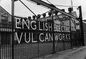 Gates of the English Electric Rushton and Paxton engineering factory, 1972, Newton-le Willows, Lancashire involved in occupation in support of district wide claim for 6 pay increase, a 35 hour week, e... - Martin Mayer - 01-04-1972