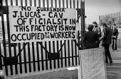 Workers occupying CAV Lucas factory Fazakerley, Liverpool 1972 against closure and redundancies as Lucas expand into Europe - Martin Mayer - ,1970s,1972,AEUW,against,CAV,DISPUTE,DISPUTES,engineering,Europe,FACTORIES,factory,Fazakerley,INDUSTRIAL DISPUTE,job cuts,job loss,jobs,Liverpool,losses,Lucas,male,man,member,member members,members,me