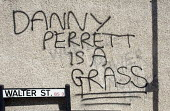 Danny Perrett is a grass, Graffiti on a Bristol wall. - Paul Box - 11-09-2009