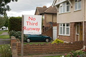 Sign outside a house near Heathrow, West London, objecting to plans for a third runway at the airport, already the world's busiest. - Philip Wolmuth - 2000s,2007,3rd,activist,activists,against,air transport,airline,airport,AIRPORTS,BUY,buyer,buyers,buying,campaign,campaigner,campaigners,campaigning,CAMPAIGNS,Climate Change,commodities,commodity,comm