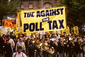 TUC national demonstration against the Poll Tax, Manchester, 1989. - John Harris - 1980s,1989,activist,activists,against,anti,banner,banners,Brass Band,campaign,campaigner,campaigners,campaigning,CAMPAIGNS,DEMONSTRATING,demonstration,DEMONSTRATIONS,Manchester,march,marching,member,m