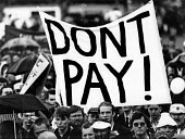 Don't Pay! TUC national demonstration and rally against the Poll Tax, Manchester, 1989. - John Harris - 1980s,1989,activist,activists,against,anti,banner,banners,campaign,campaigner,campaigners,campaigning,CAMPAIGNS,civil disobedience,DEMONSTRATING,demonstration,DEMONSTRATIONS,Manchester,member,member m