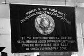 An early trade union banner given to Scottish minworkers union from Mineworkes Union in the USSR, at trade union banner exhibition in London, 1973 - NLA - 25-04-1973